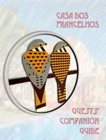 Casa dos Francelhos Guests' Companion Guide