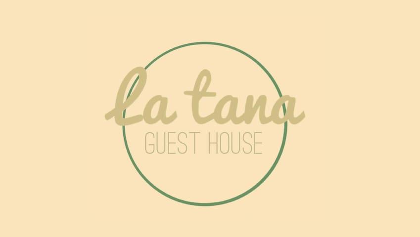 """LA TANA"" GUEST HOUSE"